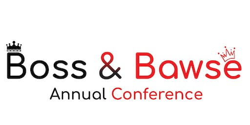Boss & Bawse Annual Conference