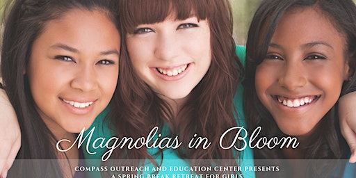 Magnolias in Bloom: Spring Break Retreat for Girls