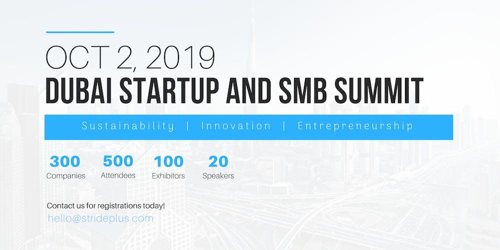 Dubai Startup and SMB Summit 2019 Tickets, Wed, Oct 2, 2019 at 8:00