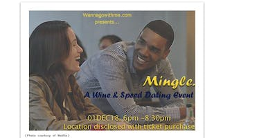 Mingle. A wine and speed dating event