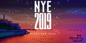 TLV NYE 2019 Extravaganza (Sold Out before Midnight)
