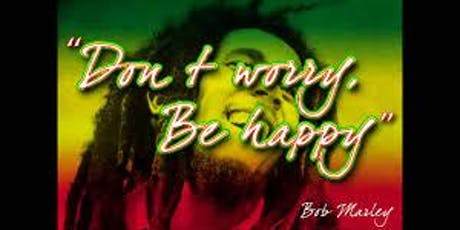 DON'T WORRY BE HAPPY IN JAMAICA  tickets