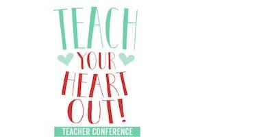 Teach Your Heart Out Conference ATLANTA, GA