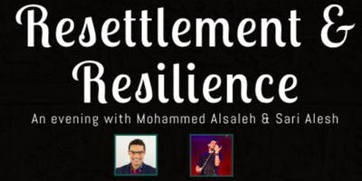 Resettlement and Resilience: An evening with Mohammed Alsaleh & Sari Alesh
