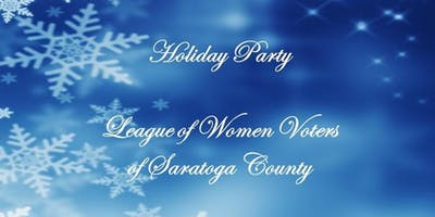 Holiday Party with LWV of Saratoga County