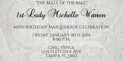 Masquerade Ball-60th Birthday Celebration- 1st Lady Michelle Warren