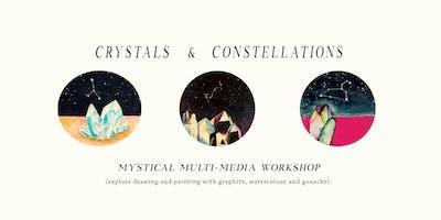 Crystals & Constellations: A Mystical Multi-Media Workshop