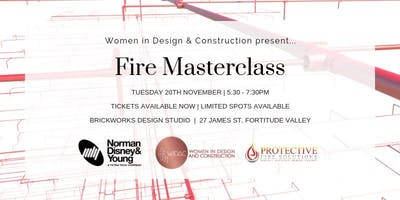 Women in Design and Construction - Fire Masterclass!