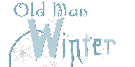 4th Annual Old Man Winter Festival 2019 - PARTICIPANT APPLICATION tickets