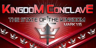 "Kingdom Conclave ""State of the Kingdom"""