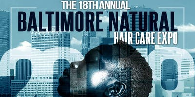 18th Baltimore Natural Hair Care Expo 2019