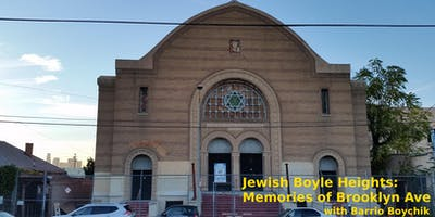 Jewish Boyle Heights: Memories of Brooklyn Ave. (Dec)
