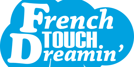 French Touch Dreamin '19