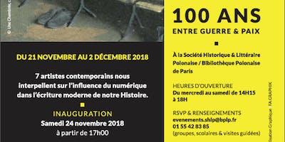 Inauguration de l exposition 100 : Entre Guerre Et Paix