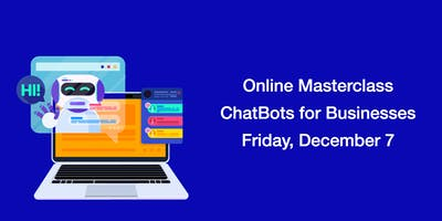 Online Masterclass: Chatbots for Businesses