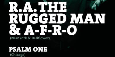 RA The Rugged Man & A-F-R-O (NY/Bellflower) Guest: