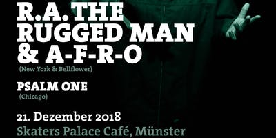 RA The Rugged Man & A-F-R-O (NY/Bellflower) Guest: female MC PSALM ONE ( Rhymesayers/Chicago)