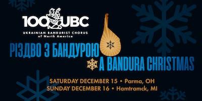 2018: A Bandura Christmas -- РІЗДВО З БАНДУРОЮ - Detroit
