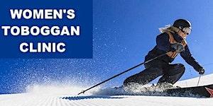 Women's Toboggan Clinic - Whitetail -  01-12-2019