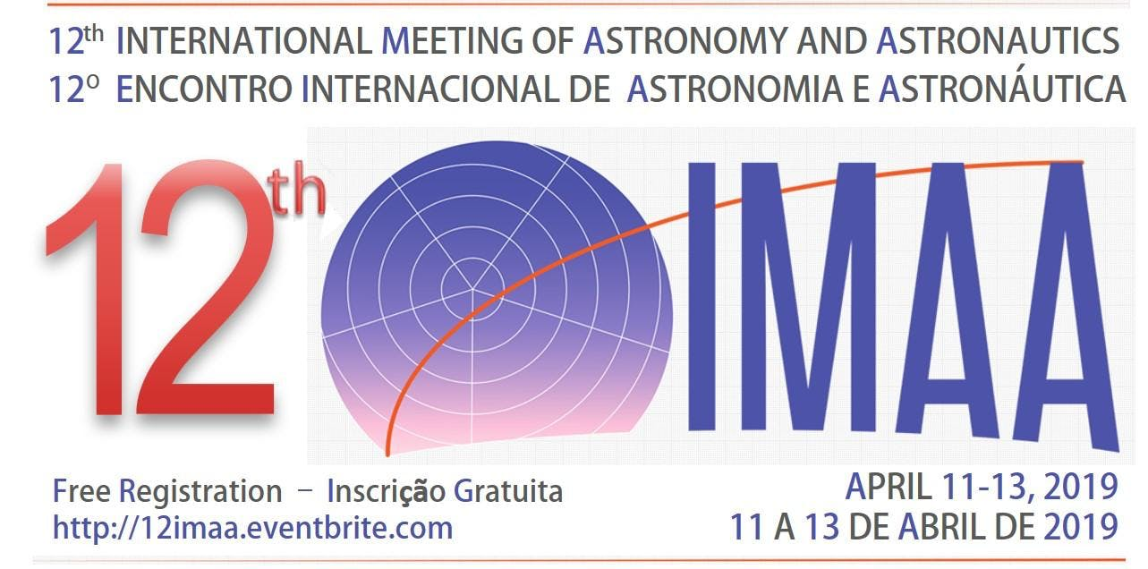 12th INTERNATIONAL MEETING OF ASTRONOMY AND ASTRONAUTICS