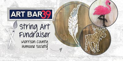 STRING ART for a CAUSE | Art Bar 39 | Morrison County Animal Humane Society Fundraiser