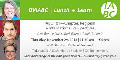 BVIABC | Lunch + Learn | IABC 101 - Chapter, Regional + International Perspectives feat. Bonnie Caver, Mark Evans + Jennie Lamb