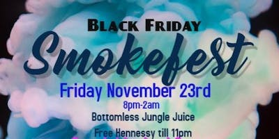 Black Friday Puff n Paint Smokefest