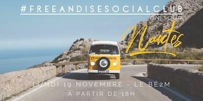 FreeandiseSocialClub on Tour - Nantes