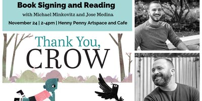 """Book Signing and Reading for """"Thank you, Crow"""""""