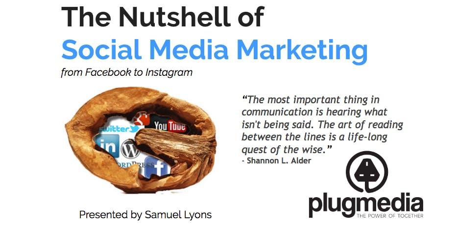 The Nutshell of Social Media Marketing - Mon & Tue Evening