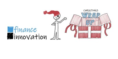 NCE Finance Innovation Christmas Wrap Up