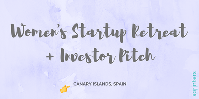 Women's Startup Retreat + Investor Pitch