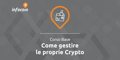 Come gestire le proprie Crypto - infocoin