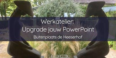 Werkatelier Upgrade jouw PowerPoint op Buitenplaats de Heeserhof