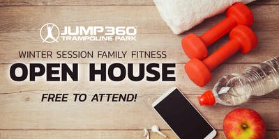Jump 360 Family Fitness Open House