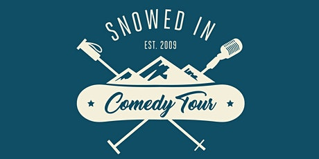 Snowed In Comedy Tour 2020 tickets