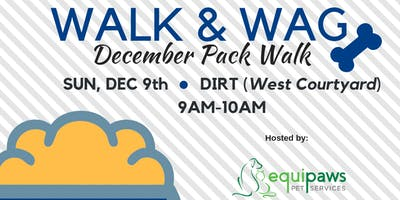Walk & Wag - Pack Walk #2