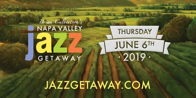 8th Annual Napa Valley Jazz Getaway - Thursday June 6 Only