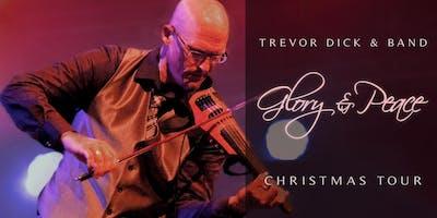 "Trevor Dick \""Glory & Peace\"" Christmas Concert"