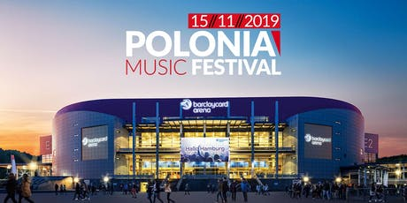 Polonia Music Festival - Hamburg 2019 Tickets