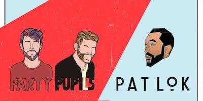 Party Pupils & Pat Lok