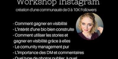Workshop Instagram : de 0 à 10k followers