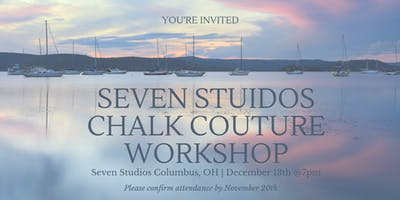 7 Studios Chalk Couture Workshop with Buckeye Chalk