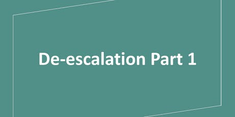 De-escalation Part 1 tickets