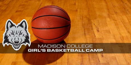2019 Madison College Girls Basketball Camps tickets