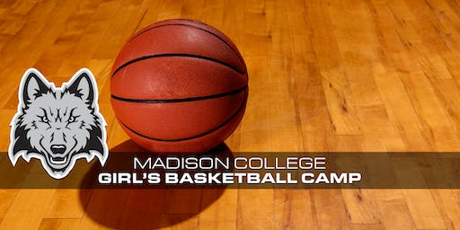 2019 Madison College Girls Basketball Camps
