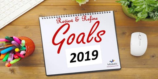 Review & Refine 2019 Goals