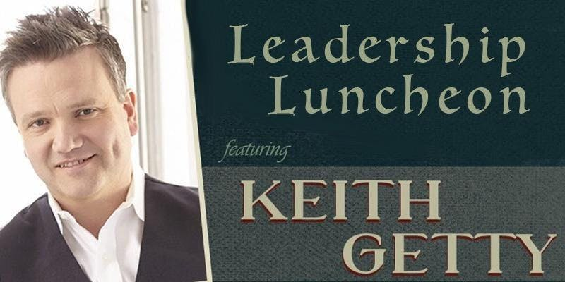 Leadership Luncheon with Keith Getty - Colora