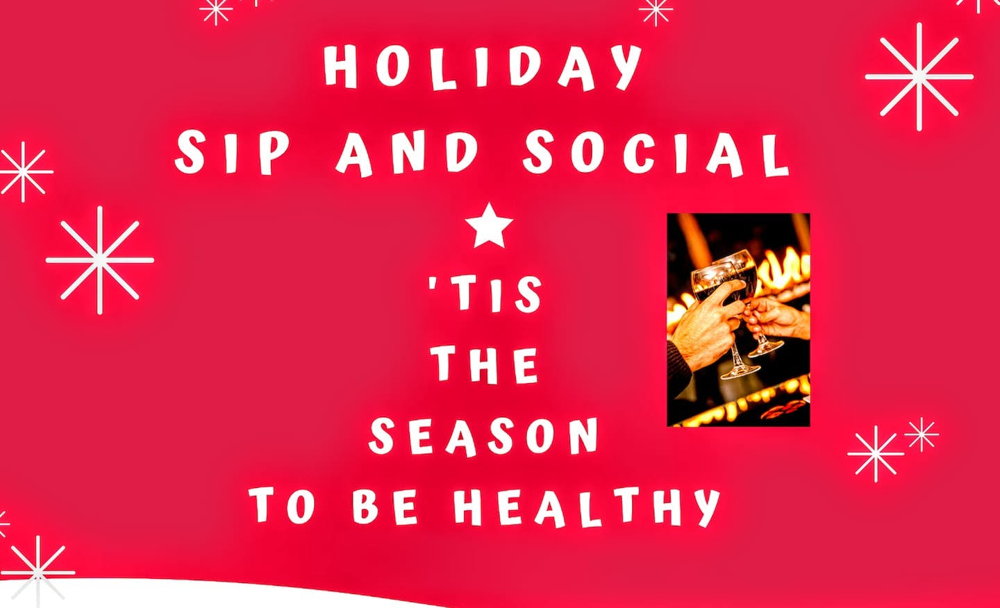 Holiday Sip and Social