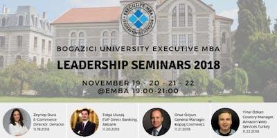 Bogazici University Executive MBA 2018 Seminars